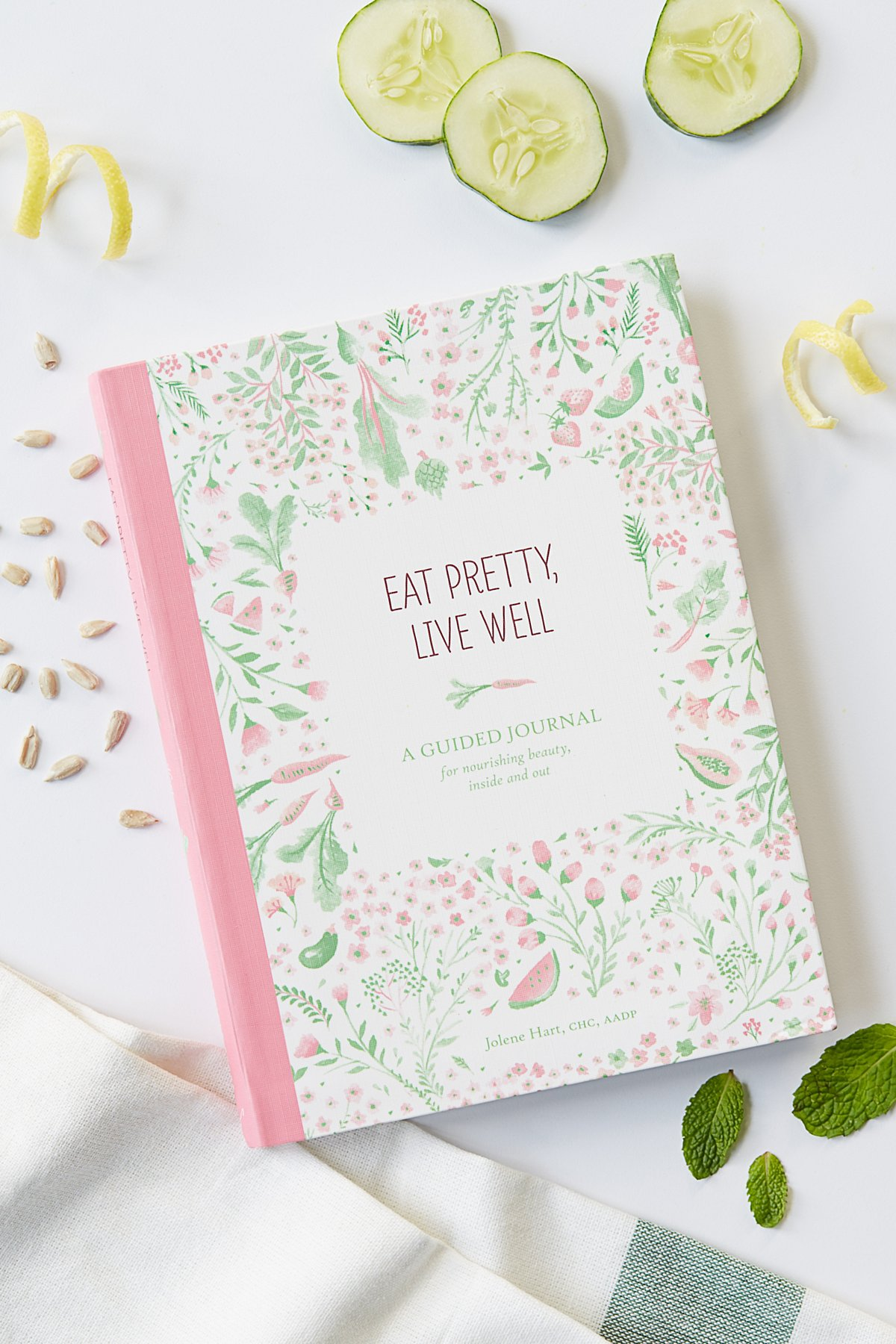 Eat Pretty, Live Well Journal